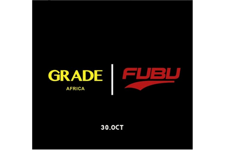 GRADE AFRICA LINKS UP WITH FUBU TO PROTECT THE FUTURE