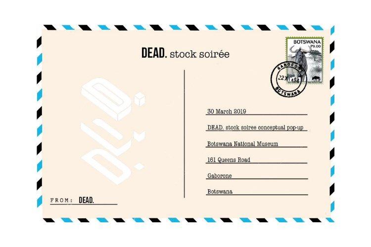 DEAD. STOCK SOIREE POP UP IN BOTSWANA