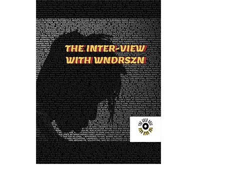 THE INTER-VIEW WITH WNDRSZN
